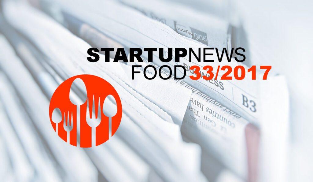 Startup-News Food 33/2017