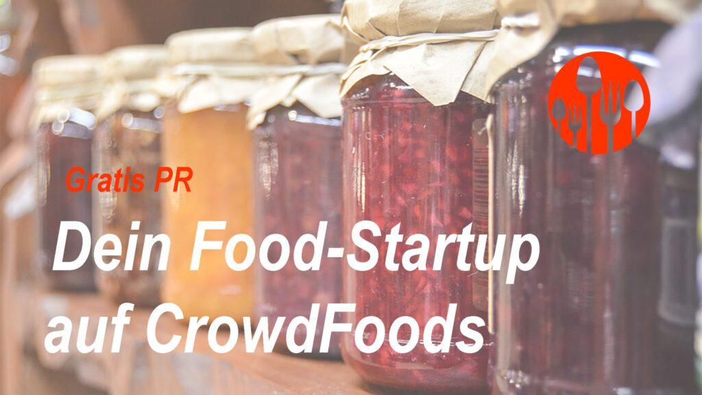 Gratis PR: Dein Food-Startup auf CrowdFoods
