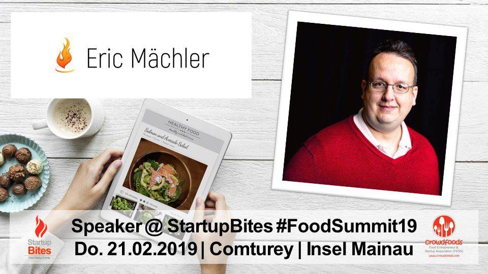 FoodSummit19 Speaker: Eric-Oliver Mächler von Eric Mächler Solutions