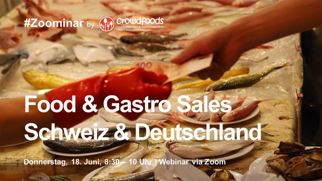 Webinar 3: Food & Gastro Sales